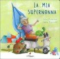 La Mia Supernonna - Libro