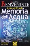 La Mia Verita' sulla Memoria dell' Acqua  - Libro