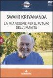 La mia Visione per il Futuro dell'Umanità  - DVD