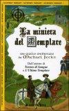 La Miniera del Templare