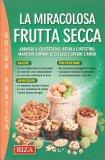 La Miracolosa Frutta Secca - Libro