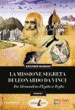 La Missione Segreta di Leonardo Da Vinci - Vol. 1 - Libro