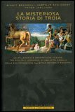 La Misteriosa Storia di Troia — Libro