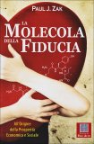 La Molecola della Fiducia - Libro