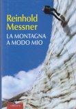 La Montagna a Modo Mio - Libro