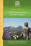 La Montagna Etrusca - Simboli e Misteri  - Libro