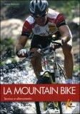 La Mountain Bike - Tecnica e Allenamento — Libro