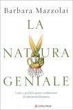 La Natura Geniale — Libro