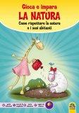 La Natura - Gioca e Impara  - Libro