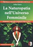 La Naturopatia nell'Universo Femminile - Libro