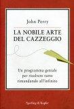 La Nobile Arte del Cazzeggio  - Libro