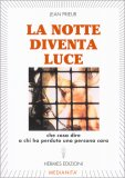 La Notte Diventa Luce - Libro