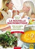 La Nouvelle Macrobiotique - Libro