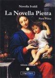 La Novella Pietra - Parte Prima - Libro