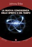 La Nuova Conoscenza dello Spirito e del Tempo — Libro