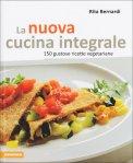 La Nuova Cucina Integrale  - Libro