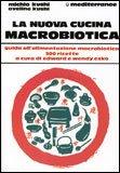 La Nuova Cucina Macrobiotica