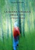 La Nuova Formula della Vita o Vita Genesi
