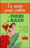 La Nuova Guida Pratica ai Fiori di Bach