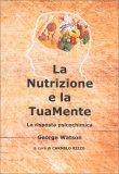 La Nutrizione e la Tua Mente - Libro