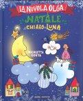 La Nuvola Olga - Natale al Chiaro di Luna - Libro