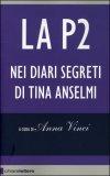 La P2 - Nei Diari Segreti di Tina Anselmi