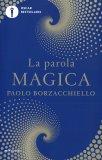La Parola Magica — Libro