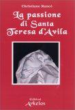La Passione di Santa Teresa d'Avila - Libro