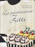 La Pasticceria Zitti  - Libro