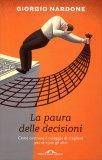 La Paura delle Decisioni - Libro