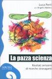 La Pazza Scienza - Libro