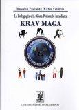 La Pedagogia e La Difesa Personale Israeliana Krav Maga — Libro