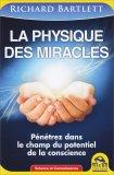 La Physique Des Miracles - Libro