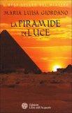 La Piramide di Luce  - Libro