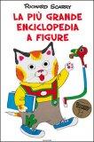 La Più Grande Enciclopedia a Figure