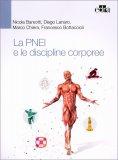 La Pnei e le Discipline Corporee (DISCO-PNEI) - Libro