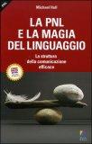 La PNL e la Magia del Linguaggio  - Libro