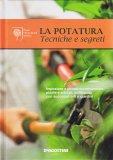 La Potatura - Tecniche e Segreti  - Libro
