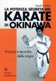 La Potenza Segreta del Karate di Okinawa  - Libro