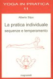 La Pratica Individuale Sequenze e Temperamento  - Libro