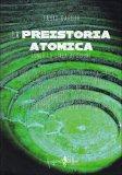 La Preistoria Atomica  - Libro
