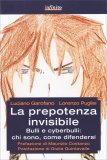 La Prepotenza Invisibile - Libro