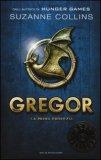 Gregor - La Prima Profezia. Vol. 1  - Libro