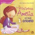 La Principessa Amelia e il suo Criceto - Libro