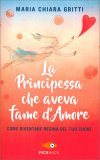 La Principessa che aveva Fame d'Amore — Libro