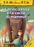 La Principessa e la Cacca di Mammut  - Libro