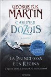 La Principessa e la Regina  - Libro