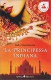 La Principessa Indiana - Libro