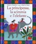 La Principessa, la Scimmia e l'Elefante