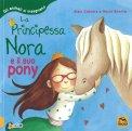 La Principessa Nora e il suo Pony — Libro
